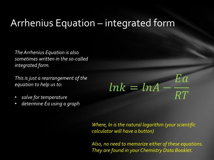 Arrhenius Equation – integrated form