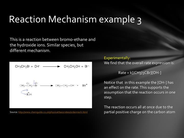 Reaction Mechanism example 3
