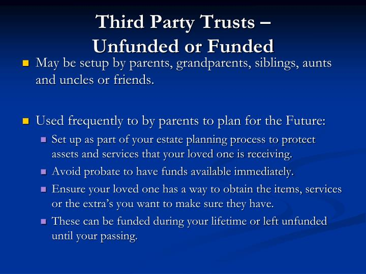Third Party Trusts –