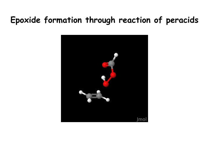 Epoxide formation through reaction of peracids