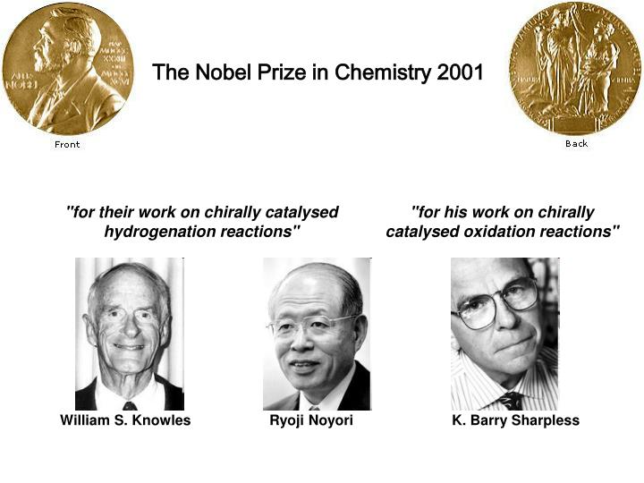 The Nobel Prize in Chemistry 2001