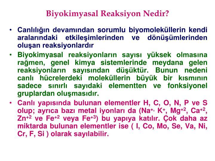 Biyokimyasal Reaksiyon Nedir?