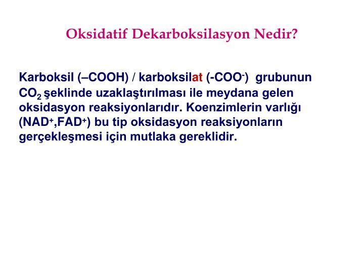 Oksidatif Dekarboksilasyon Nedir?