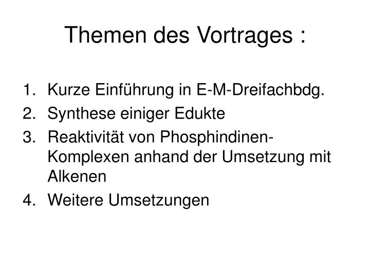 Themen des Vortrages :