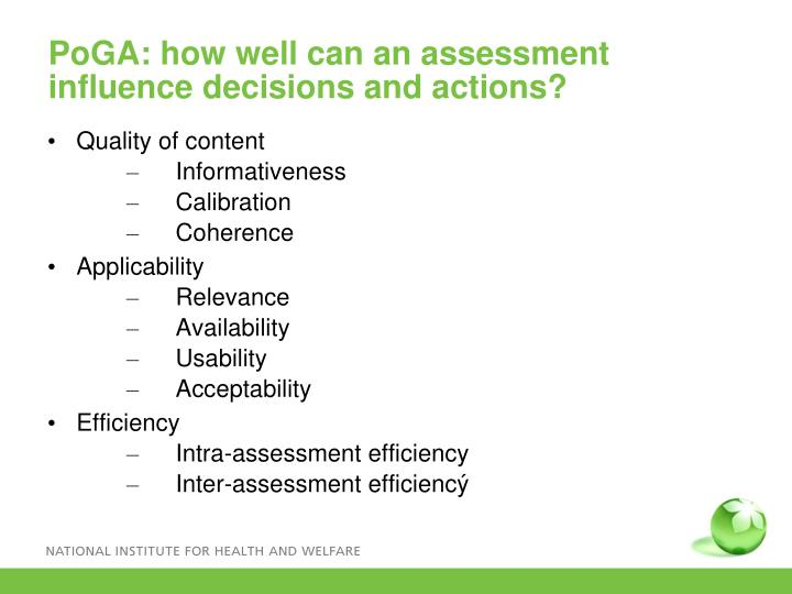 PoGA: how well can an assessment influence decisions and actions?