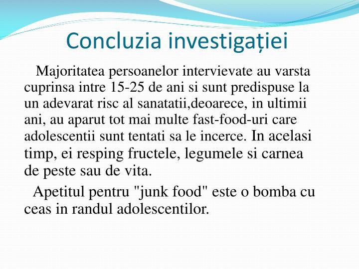 Concluzia investigației