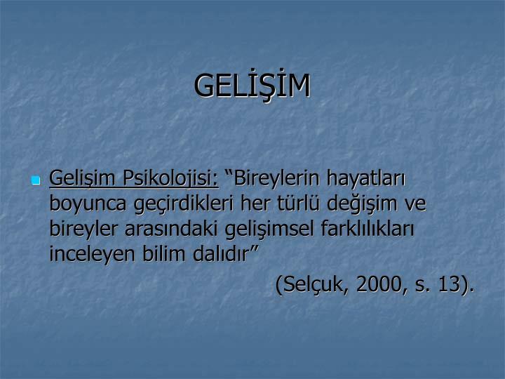 GELİŞİM