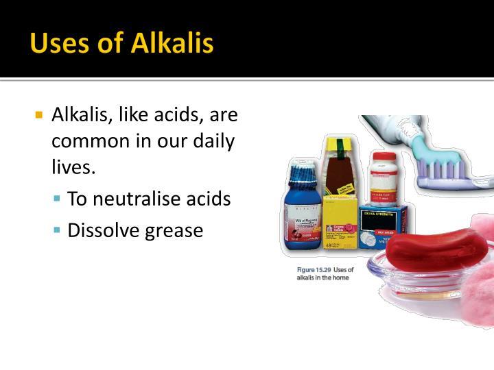Uses of Alkalis