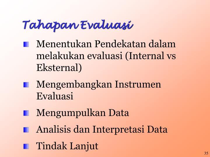 Tahapan Evaluasi