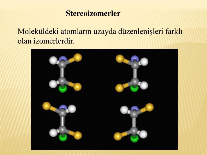 Stereoizomerler