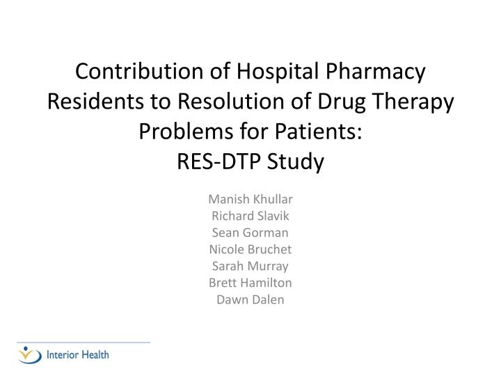 Contribution of Hospital Pharmacy Residents to Resolution of Drug Therapy Problems for Patients: