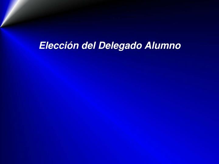 Elección del Delegado Alumno
