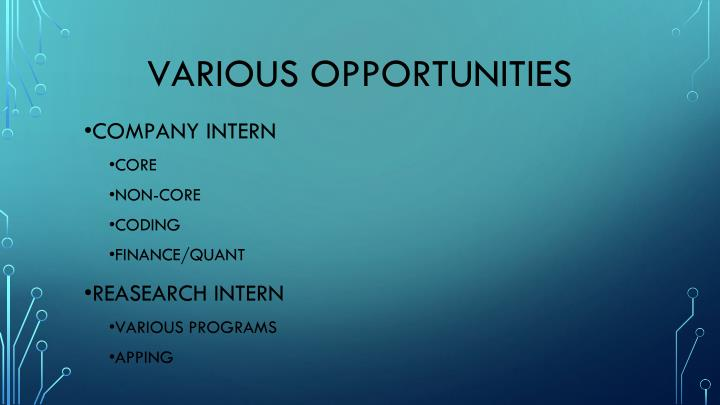 VARIOUS OPPORTUNITIES