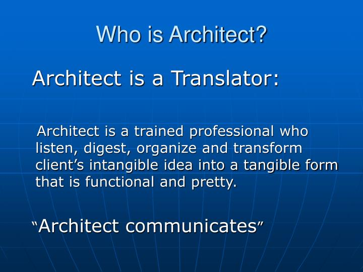 Who is Architect?