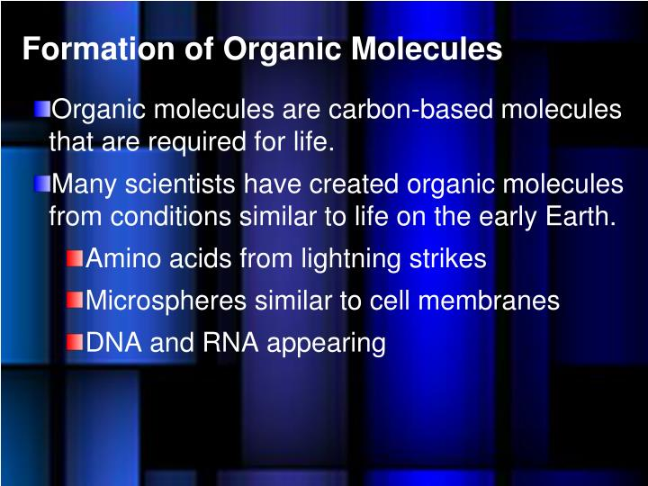 Formation of Organic Molecules