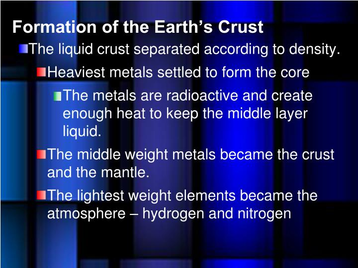 Formation of the Earth's Crust