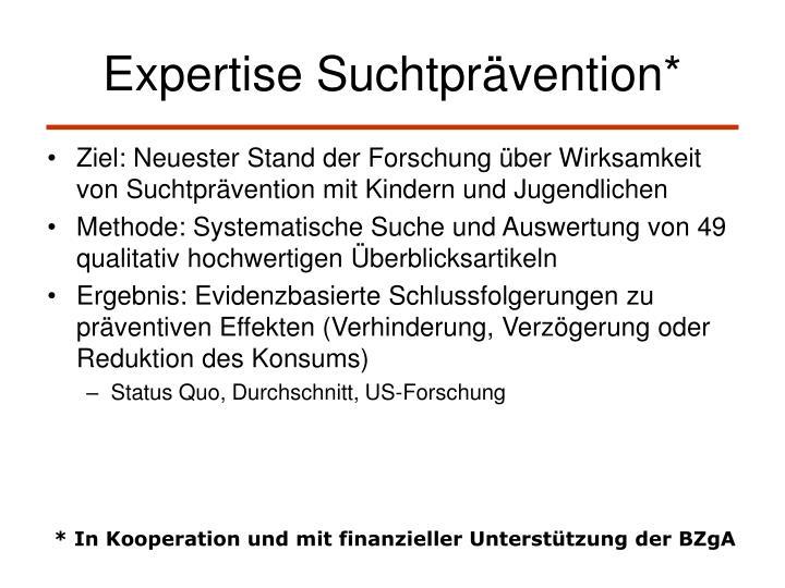 Expertise Suchtprävention*