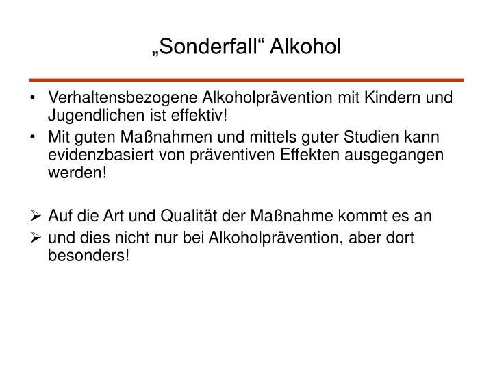 """Sonderfall"" Alkohol"