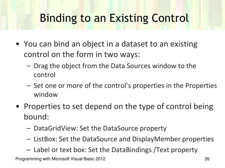 Binding to an Existing Control