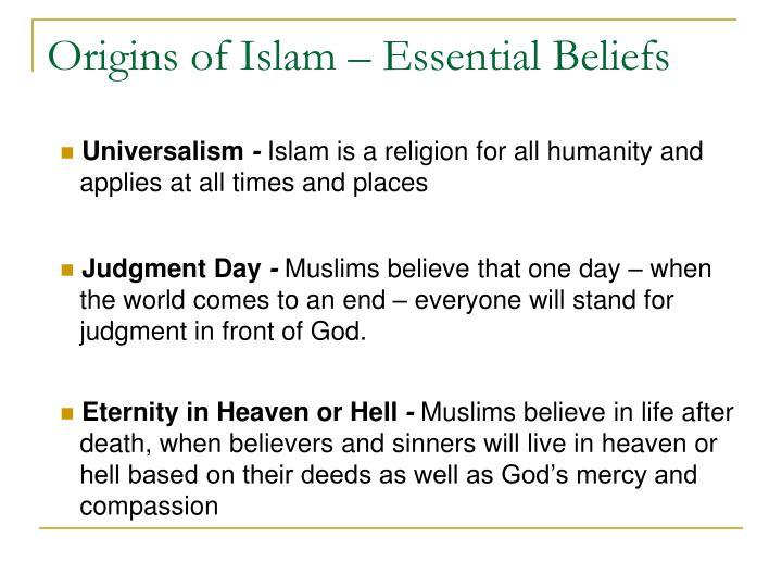 Origins of Islam – Essential Beliefs