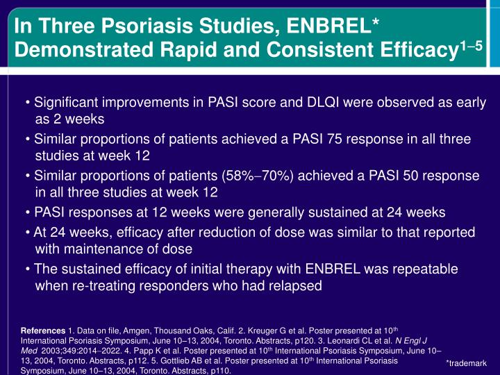 In Three Psoriasis Studies, ENBREL*