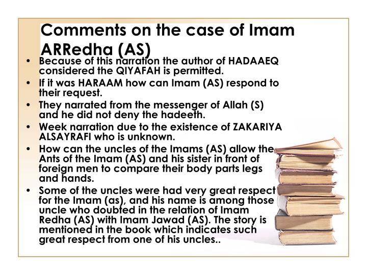Comments on the case of Imam ARRedha (AS)