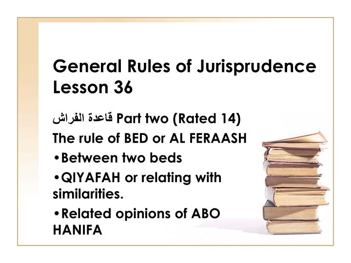 General rules of jurisprudence lesson 36