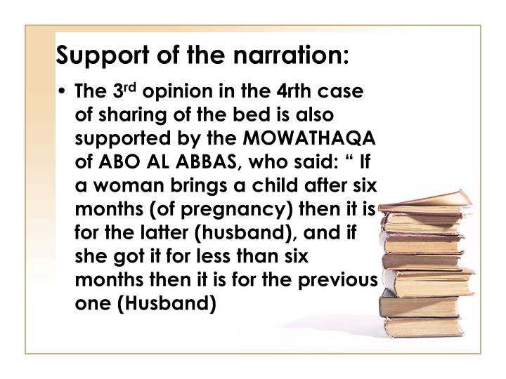 Support of the narration: