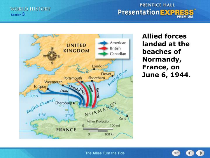 Allied forces landed at the beaches of Normandy, France, on