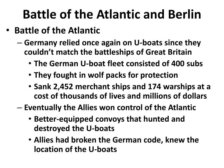 Battle of the Atlantic and Berlin