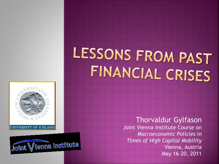 Lessons from past financial crises