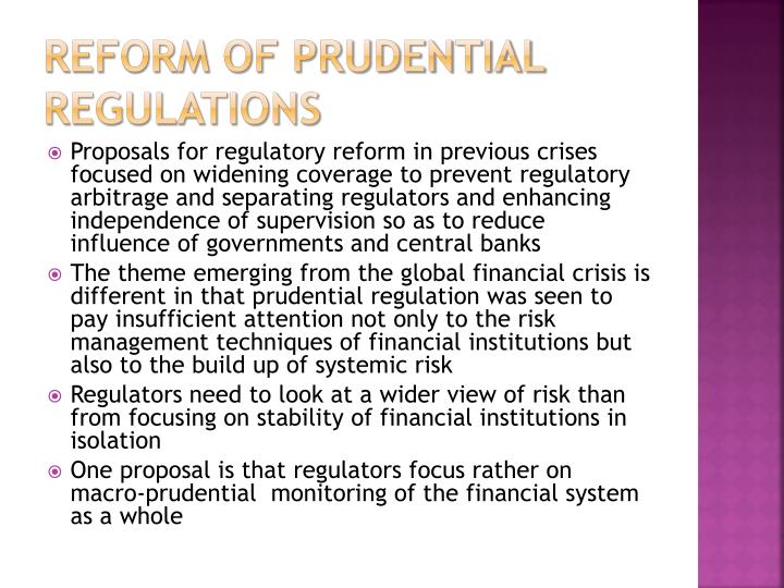 Reform of Prudential regulations