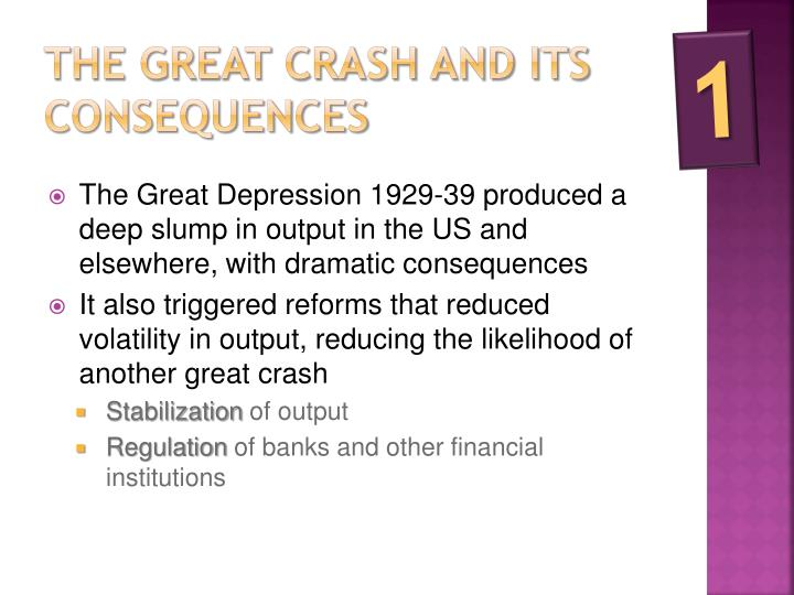 The great crash and its consequences
