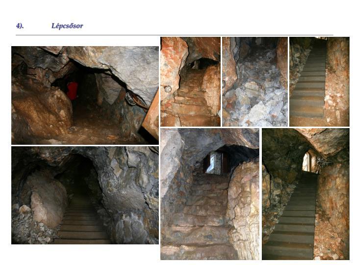 4).Lépcsősor