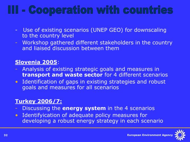 III - Cooperation with countries