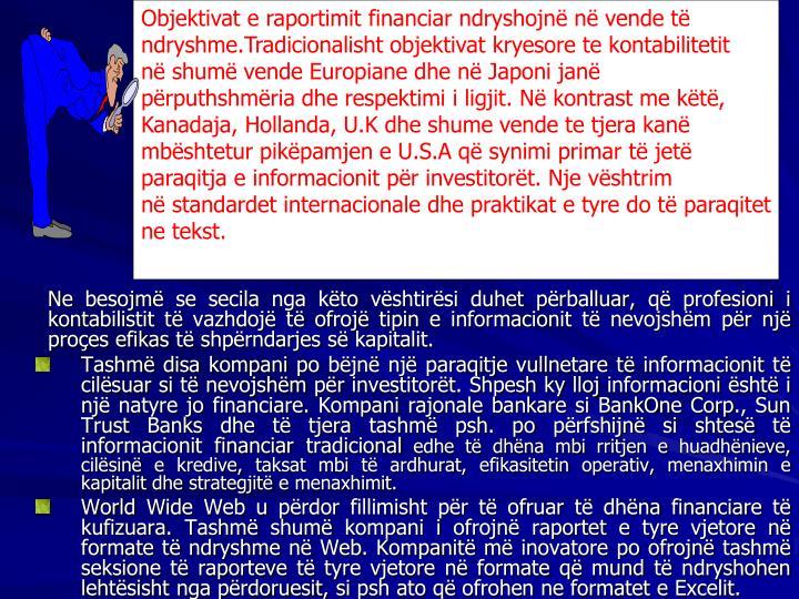 Objektivat e raportimit financiar ndryshojn n vende t