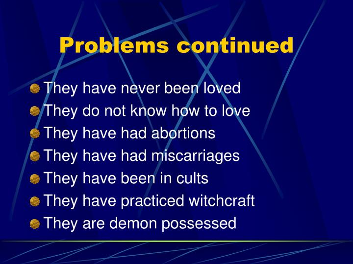 Problems continued
