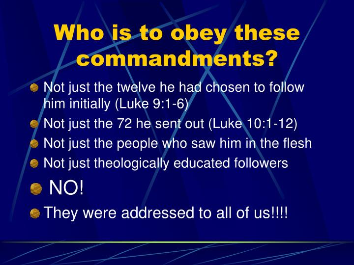 Who is to obey these commandments?