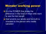 wonder working power