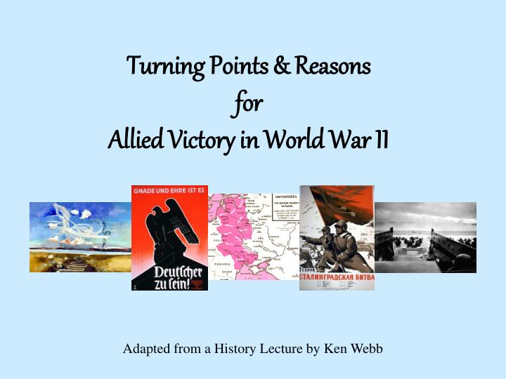 a discussion the turning points of world war ii