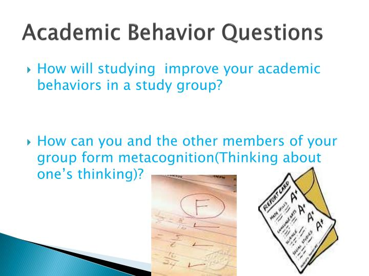 Academic Behavior Questions