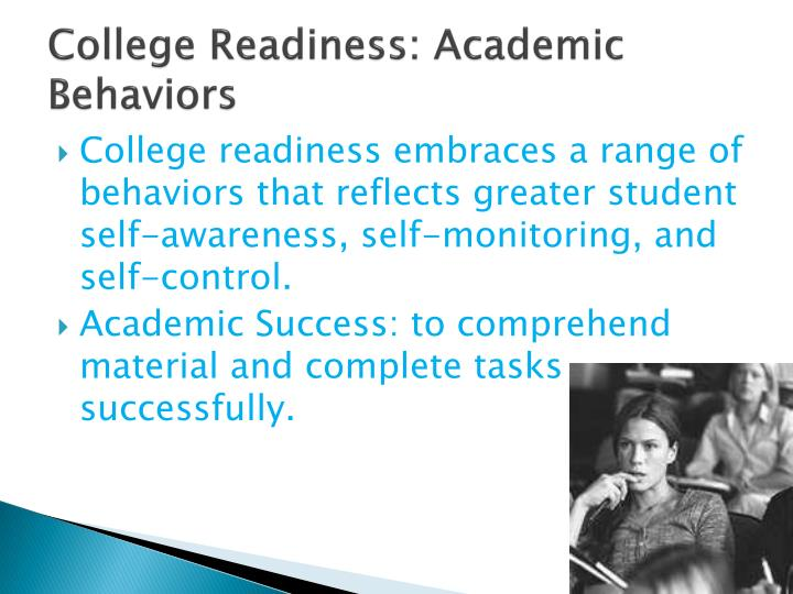 College readiness academic behaviors