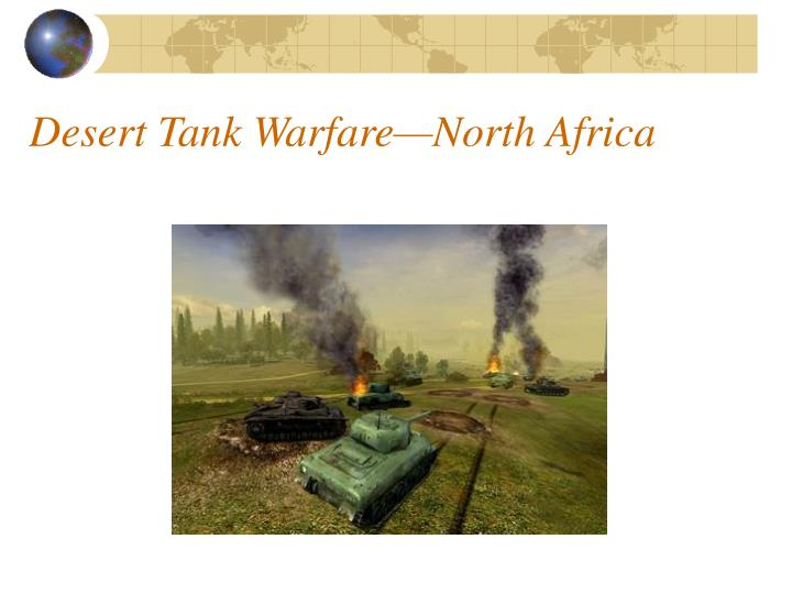 Desert Tank Warfare—North Africa