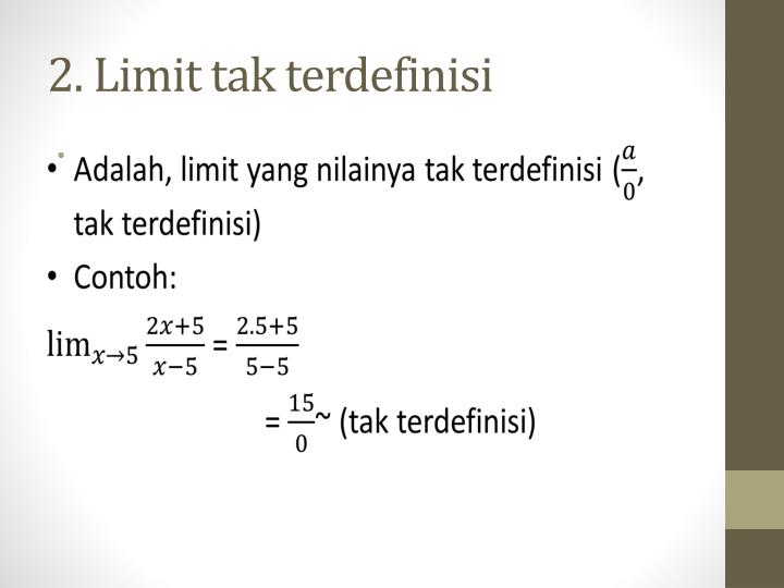 2. Limit tak terdefinisi