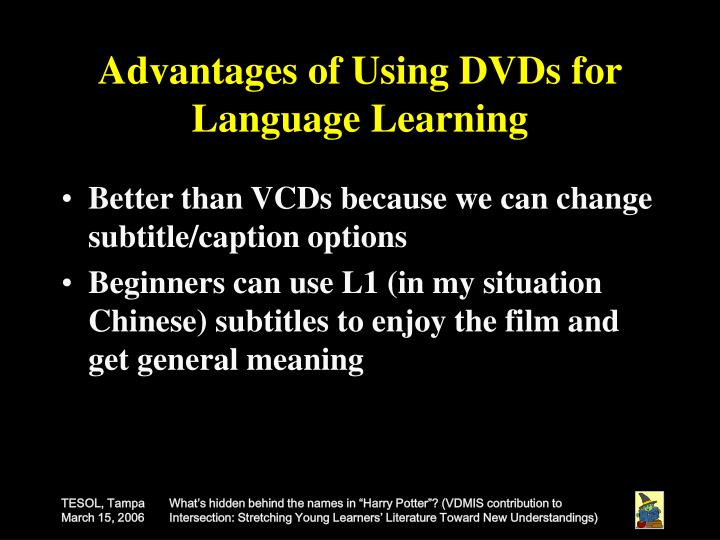 Advantages of Using DVDs for Language Learning
