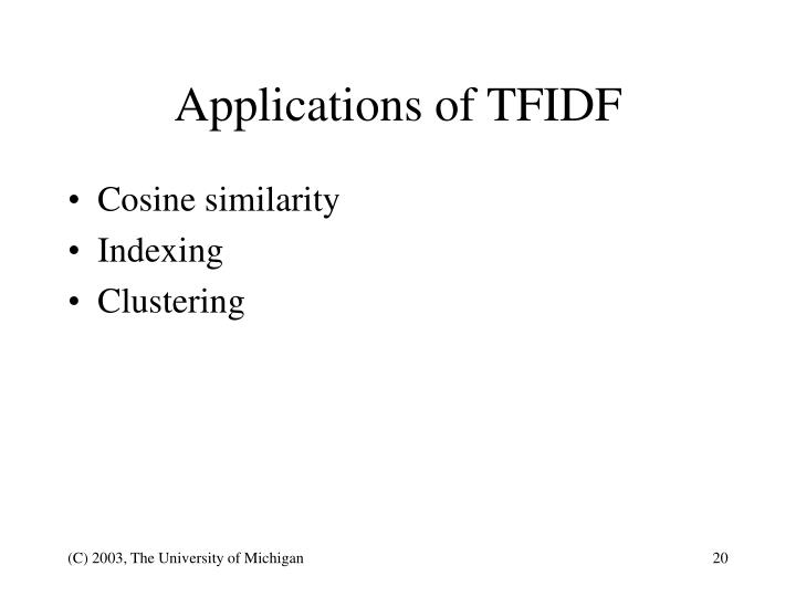Applications of TFIDF