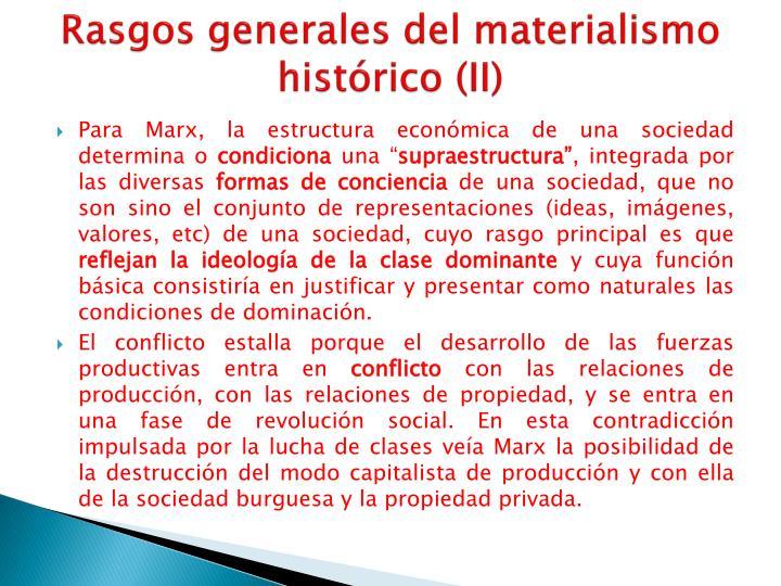 Rasgos generales del materialismo histórico (II)