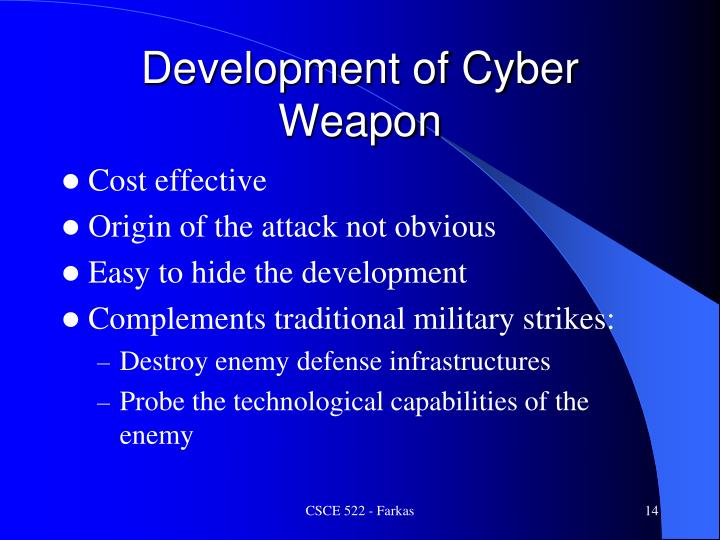 Development of Cyber Weapon
