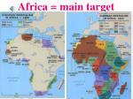 africa main target