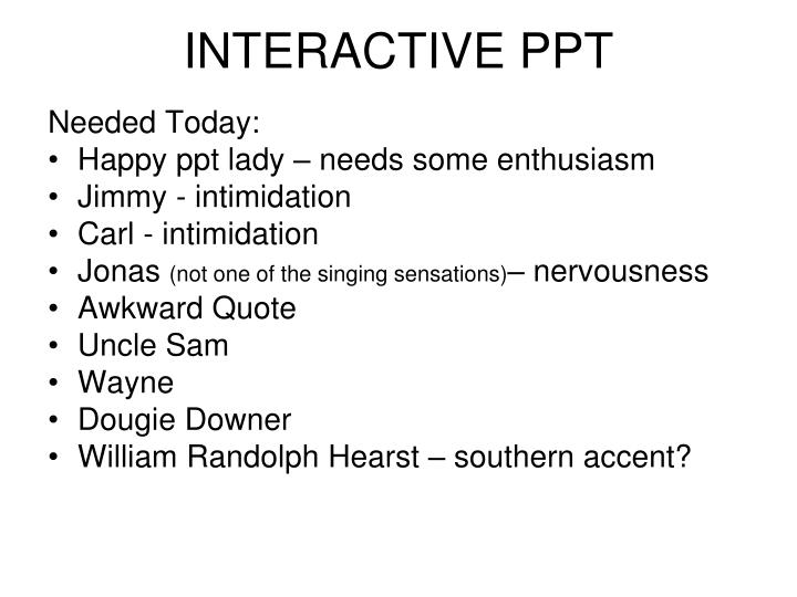INTERACTIVE PPT